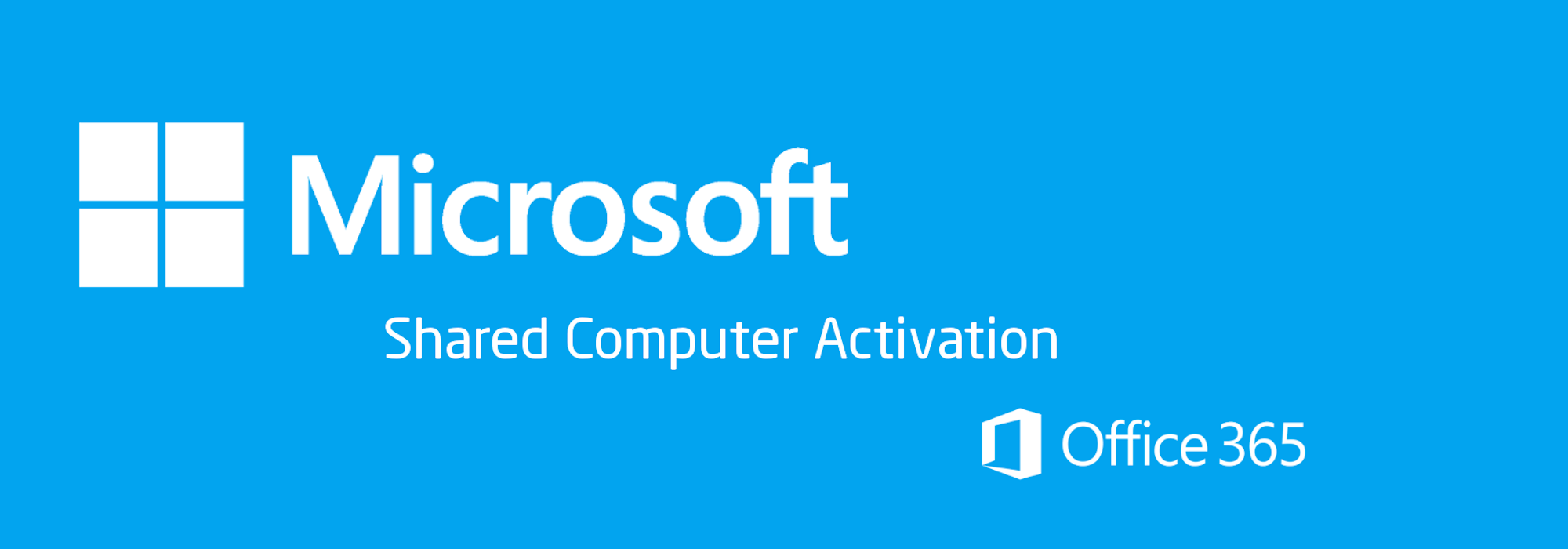 Microsoft Shared Computer Activation